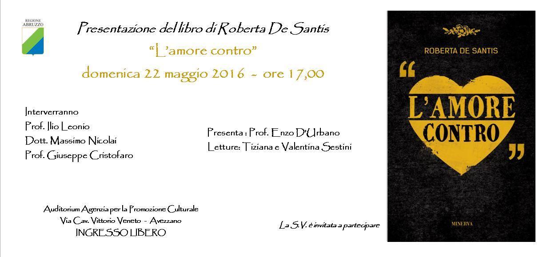 """'L'amore Contro"""", presentazione dell'opera di Roberta De Santis"""