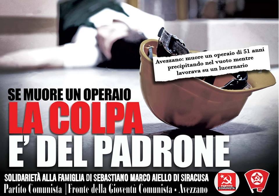 """Partito Comunista """"Se muore un operaio la colpa è del Padrone, più difficile, invece, che un Padrone muoia per colpa di un operaio"""""""