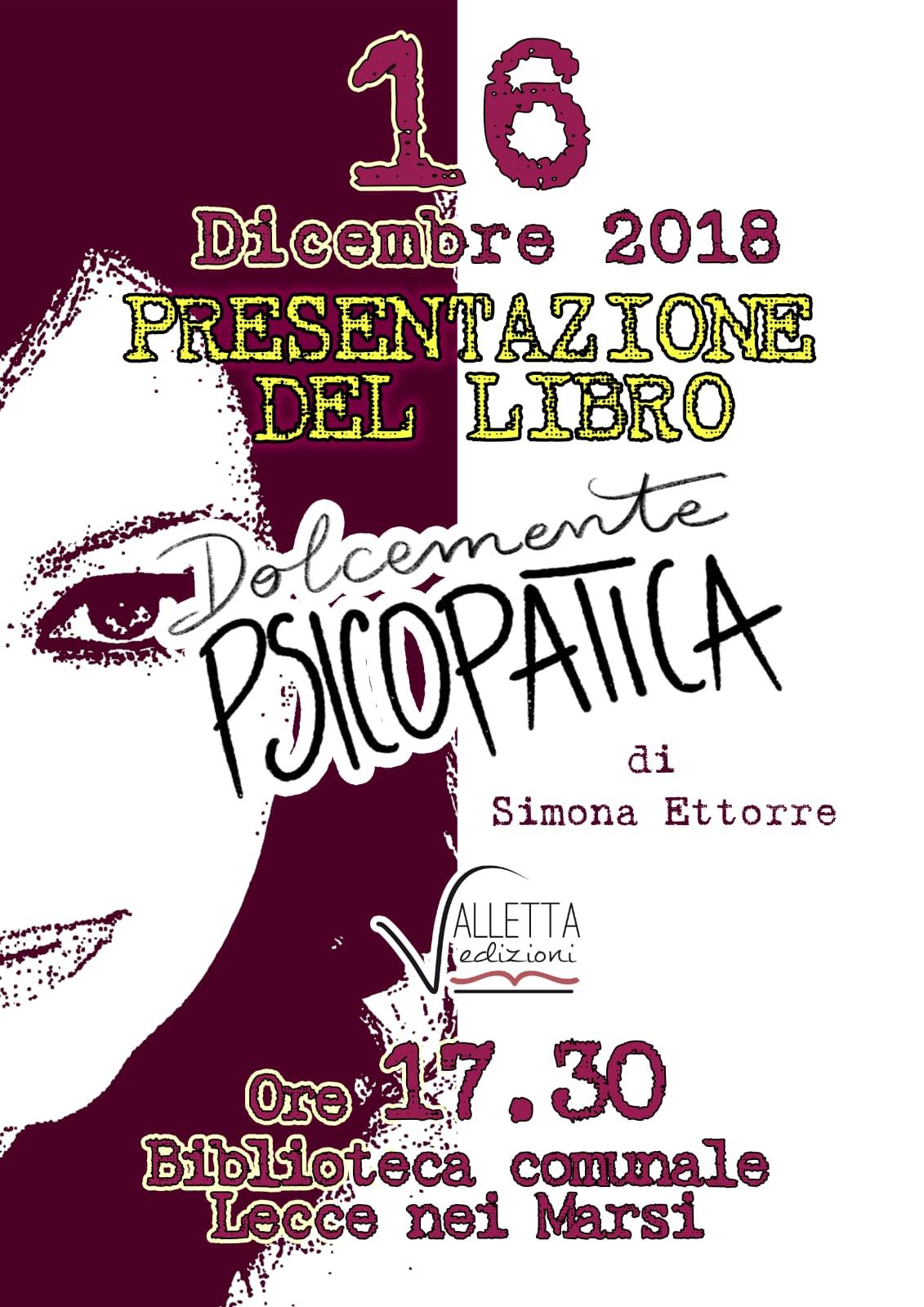 """Presentazione del libro di """"Dolcemente psicopatica"""" di Simona Ettorre"""
