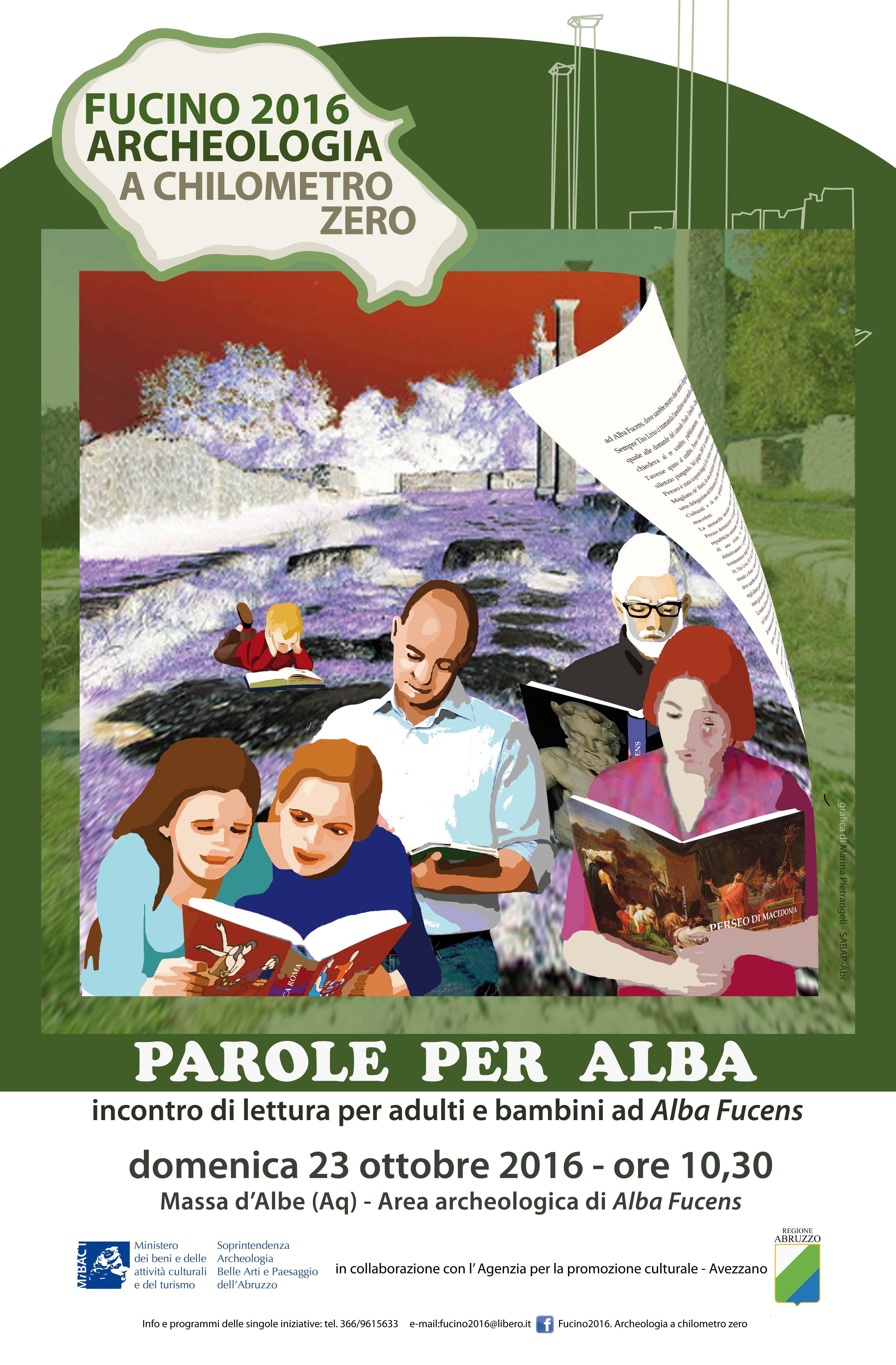 """""""Fucino 2016. Archeologia a chilometro zero"""" Parole per Alba. Incontro di lettura per adulti e bambini"""
