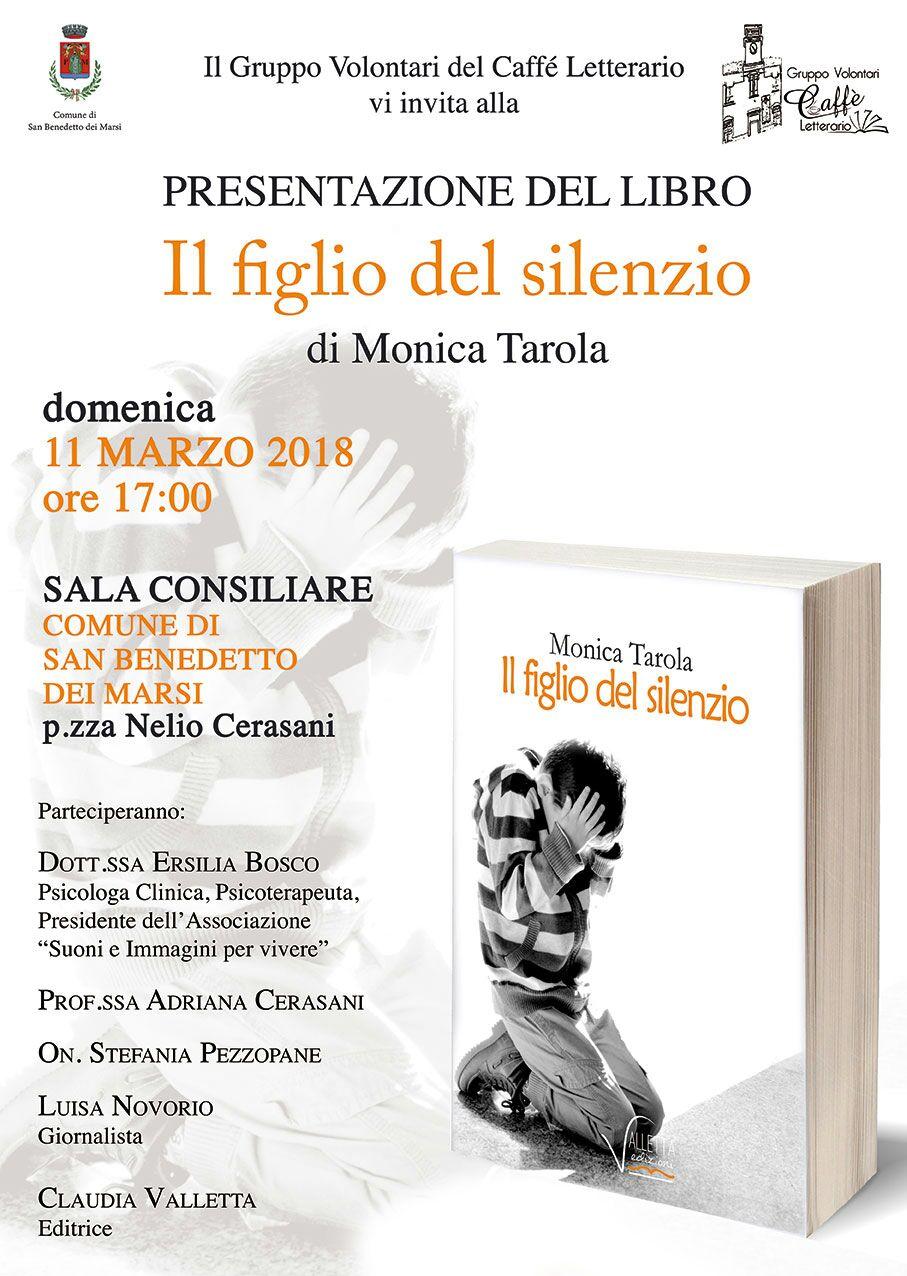 """""""Il figlio del silenzio"""", presentazione dell'opera di Monica Tarola"""