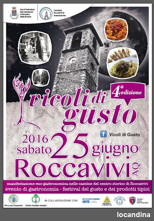 Torna Vicoli di Gusto: manifestazione eno-gastronomica nelle cantine del Centro Storico di Roccavivi
