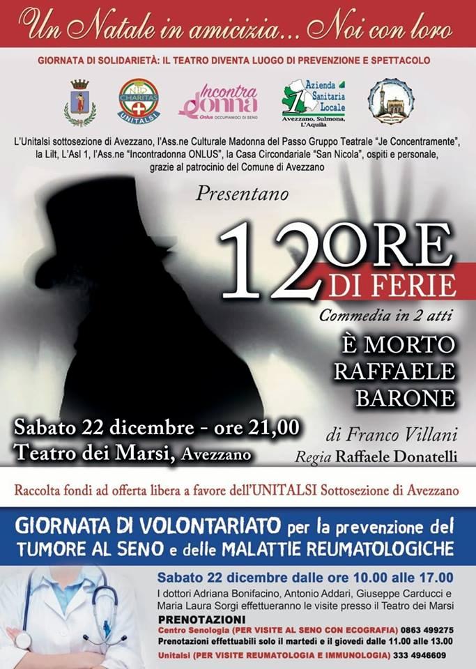 """""""12 Ore di Ferie"""" commedia in due atti al teatro dei Marsi"""