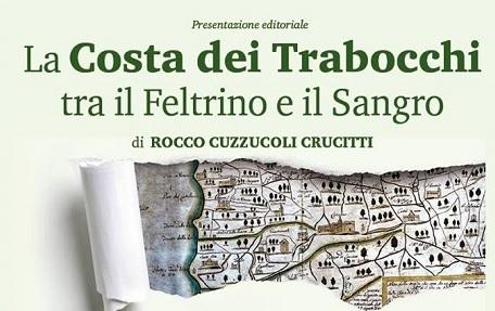 """Presentazione del libro: """"La costa dei Trabocchi tra il feltrino e il Sangro"""", di Rocco Cuzzucoli Crucitti"""