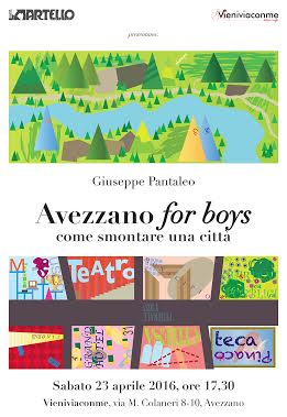 """""""Avezzano for boys, come smontare una città"""""""