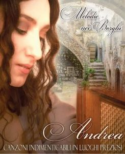 """Andrea con """"Melodie nei borghi"""" per la Giornata Nazionale dei Borghi Autentici"""