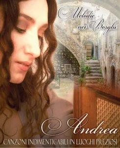 """Torna la cantante Andrea con """"Melodie nei Borghi"""""""