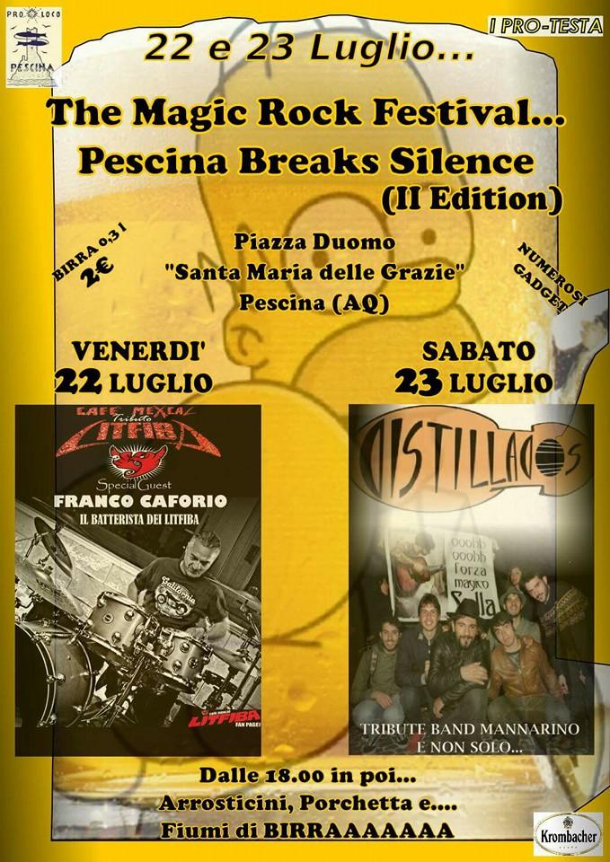 The Magic Rock Festival.. Pescina breaks silence