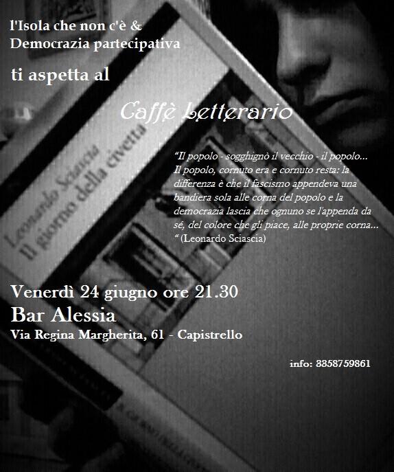 Mafia e politica, Sciascia di scena al Caffè Letterario