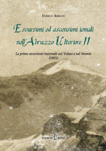 Escursioni ed ascensioni Iemali nell'Abruzzo Ulteriore II