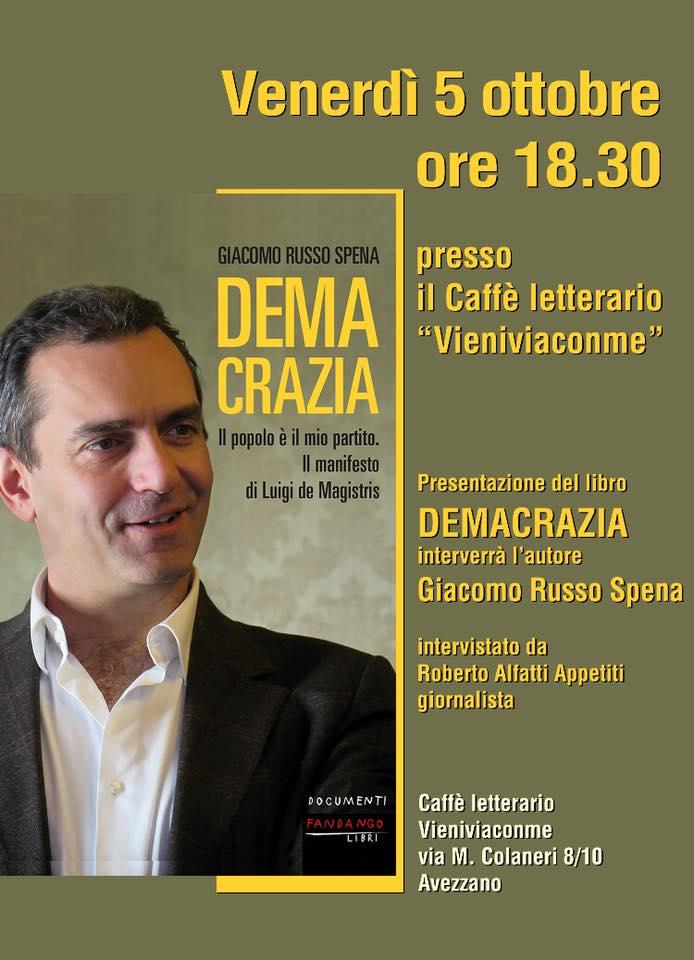 """Giacomo Russo Spena ad Avezzano per presentare """"Demacrazia"""", il libro-manifesto sul Sindaco di Napoli De Magistris"""