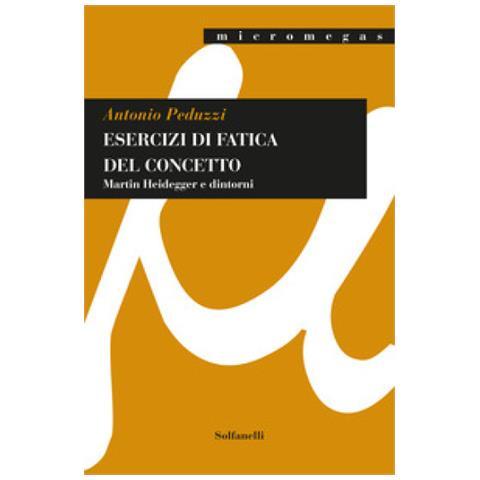 """Presentazione del libro """"Esercizi di fatica del concetto"""" di Antonio Peduzzi"""