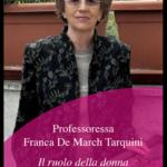 """""""Il ruolo della donna nella società dall'antichità ad oggi"""", di Franca De March Tarquini. Presentazione in ricordo dell'autrice"""