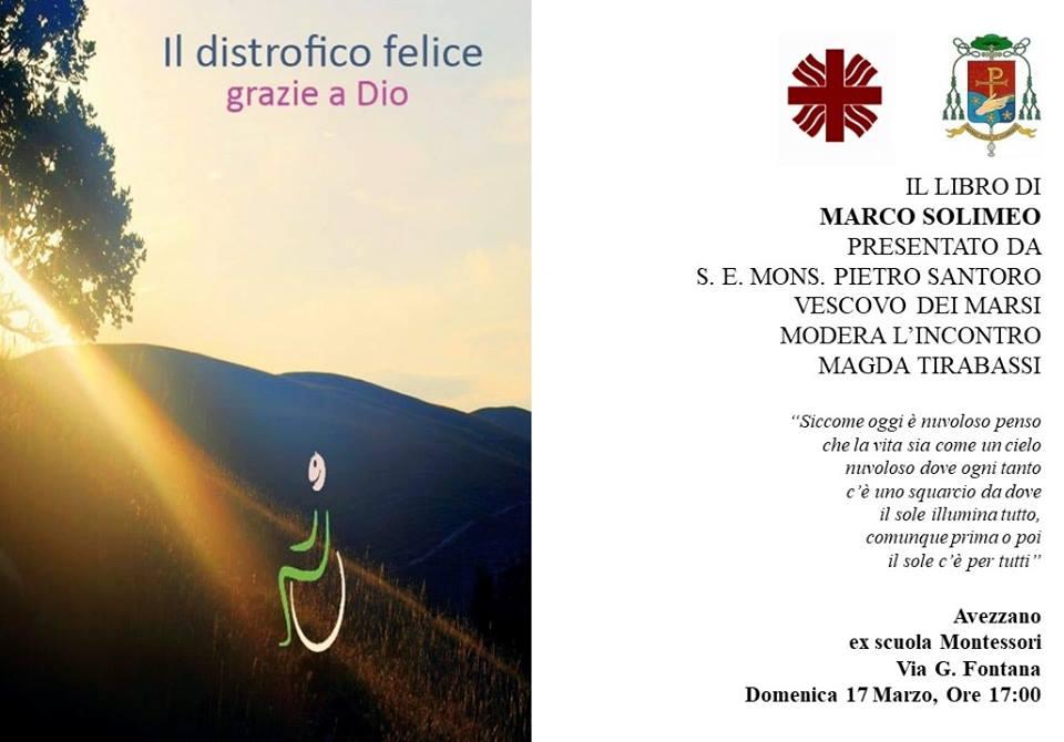 """Presentazione del libro """"Il distrofico felice grazie a Dio"""", parteciperà anche il vescovo Pietro Santoro"""