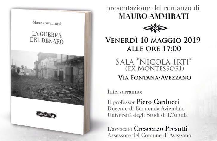 """Presentazione del romanzo di Mauro Ammirati """"La guerra del denaro"""""""
