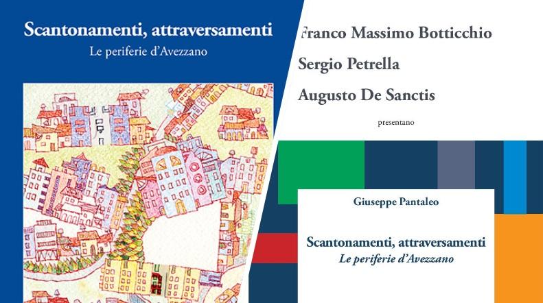Presentazione dell'ultimo testo di Giuseppe Pantaleo sulla Avezzano contemporanea