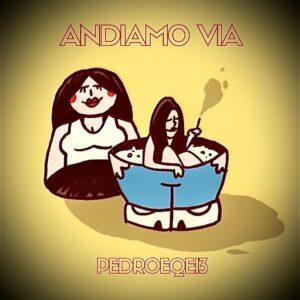 """Pedroeqei3 : Da Red Ronnie all'uscita del nuovo singolo """"Andiamo Via"""""""