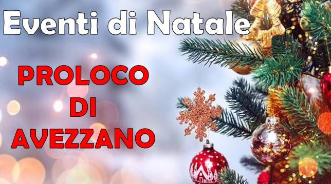 """Al via gli """"Eventi di Natale"""" con la Pro Loco di Avezzano"""