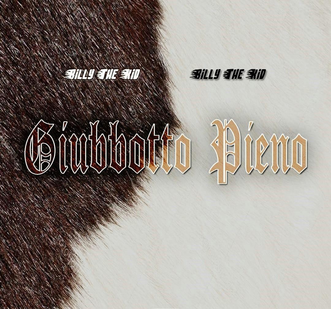 """"""" Giubbotto Pieno """" il nuovo singolo del trapper avezzanese Billy The Kid"""