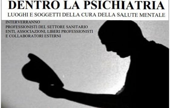"""Luoghi e soggetti della cura della salute mentale centro dell'incontro """"Dentro la Psichiatria"""" ad Avezzano"""