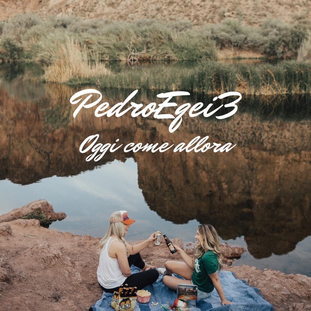 """Nuovo lavoro discografico per Pedroeqei3, """"oggi come allora"""" fuori ora"""
