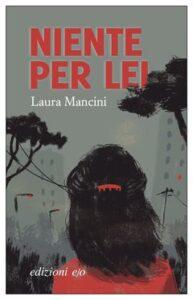 """Capistrello 1944. Nel romanzo """"Niente per lei"""" di Laura Mancini un capitolo dedicato al paese marsicano"""