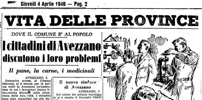 Avezzano nell'aprile del 1946, tra l'elezione del primo sindaco e problemi su pane, carne e medicinali