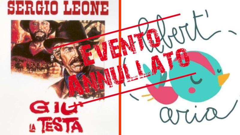 """Aielli, Libert'aria annulla la proiezione del film """"Giù la testa"""" di Sergio Leone"""
