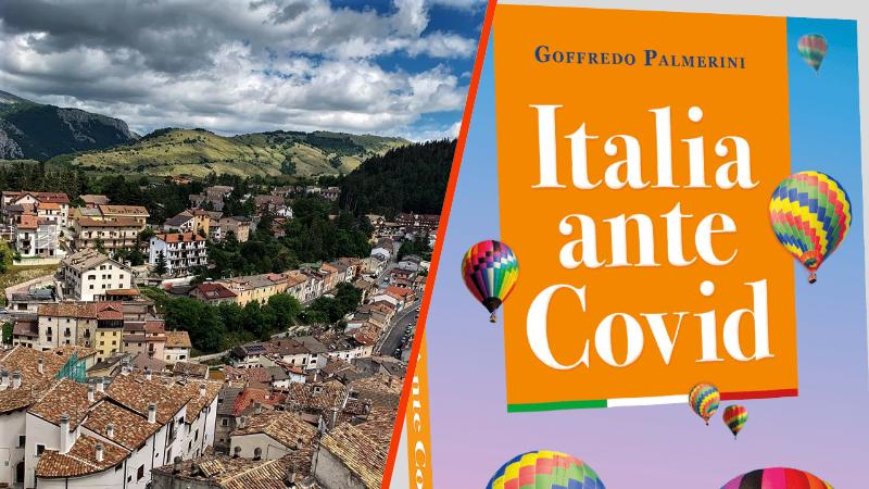 """Ad Ovindoli la presentazione del libro """"Italia ante Covid"""" di Goffredo Palmerini"""