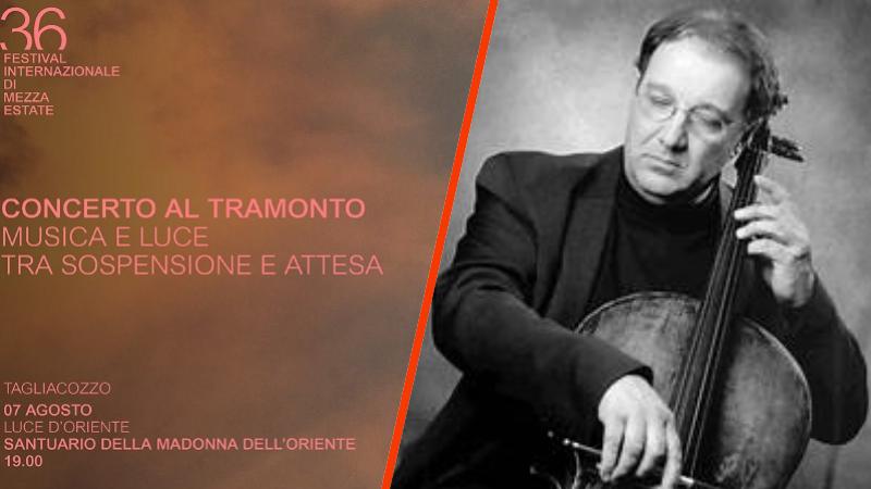 Festival di Tagliacozzo: concerto al tramonto con il violoncellista Anton Niculescu