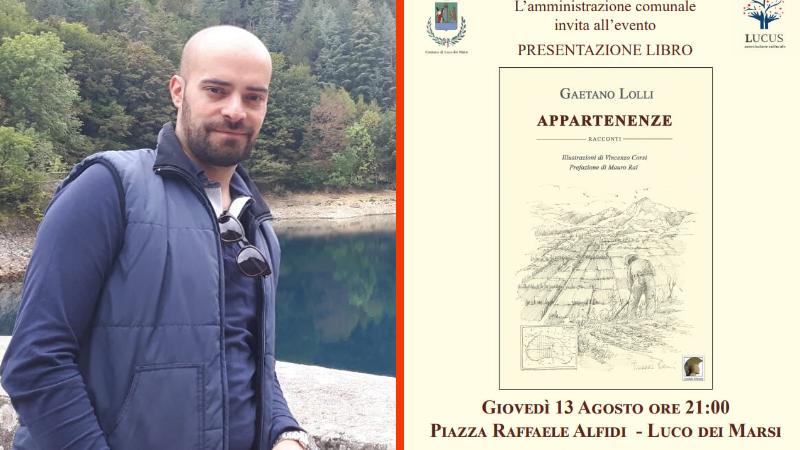 Luco dei Marsi, questa sera Gaetano Lolli presenta il suo ultimo libro 'Appartenenze'