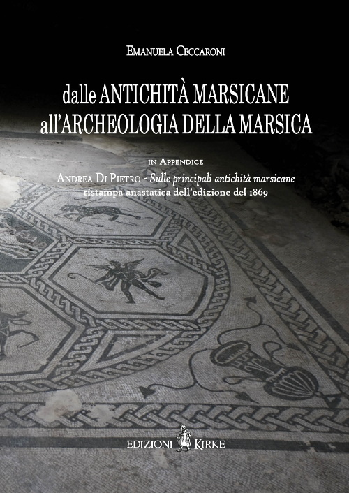 """Al Castello Orsini di Avezzano presentazione del libro """"Dalle antichità Marsicane all'archeologia della Marsica"""""""