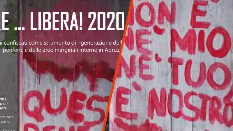 """""""Progettare…Libera!2020"""". Due giorni dedicati al tema dei """"beni confiscati come strumento di rigenerazione delle periferie e delle aree marginali interne in Abruzzo"""""""