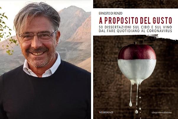 Nuovo libro diErnesto Di Renzo. A proposito del gusto