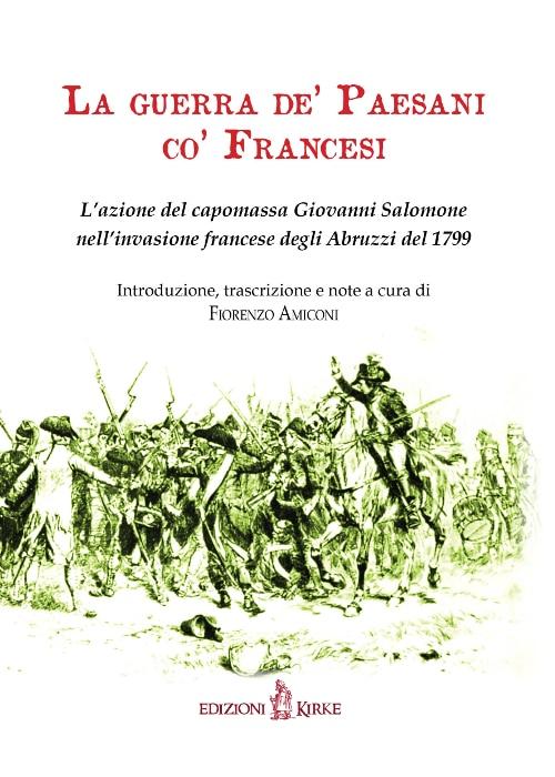 """""""La guerra de' paesani co' francesi"""", il nuovo libro di Fiorenzo Amiconi"""