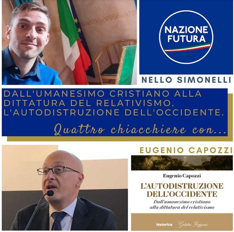 L'autodistruzione dell'Occidente, dall'umanesimo cristiano alla dittatura del relativismo: Nazione Futura Abruzzo ospita il professor Eugenio Capozzi