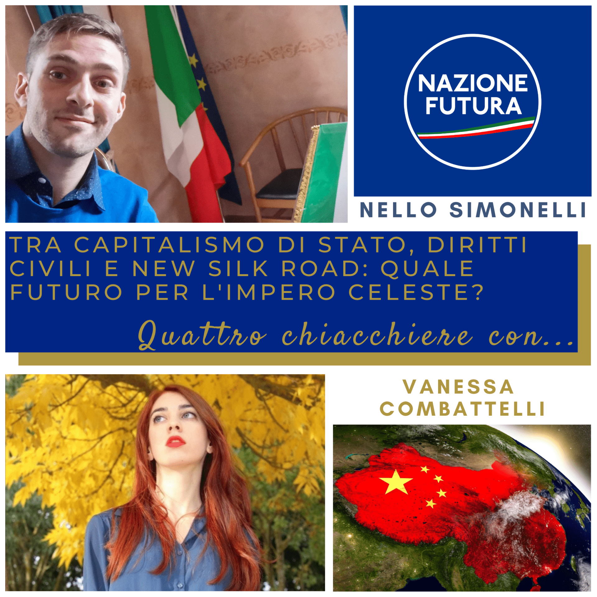 """""""Tra capitalismo di Stato, diritti civili e New Silk Road: quale futuro per l'Impero Celeste?"""", Nello Simonelli (Nazione Futura) ospita Vanessa Combattelli"""