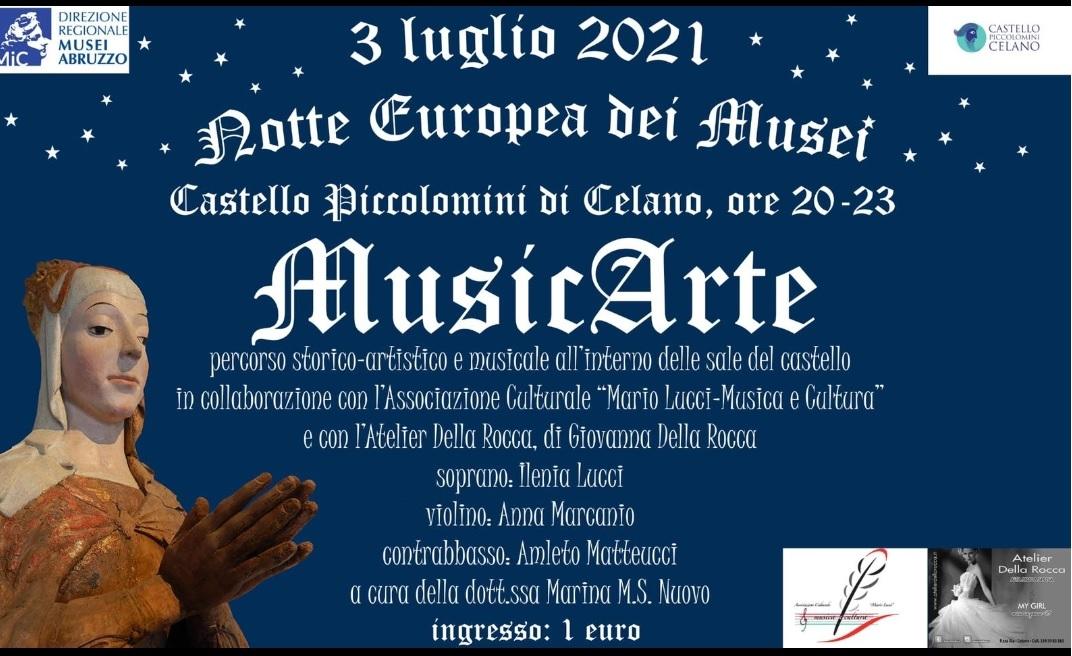 """Apertura straordinaria del Castello Piccolomini di Celano con l'evento """"MusicArte"""""""