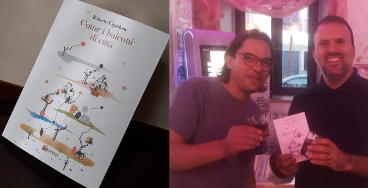 """In uscita la raccolta di racconti di Roberto Cipollone, """"Come i balconi di città"""" edito da Radici Edizioni"""