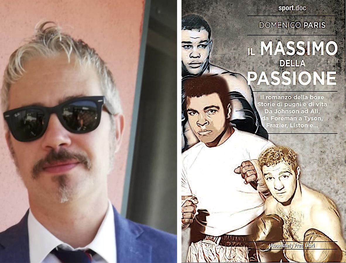 """""""Il Massimo della passione"""", il nuovo libro di Domenico Paris"""