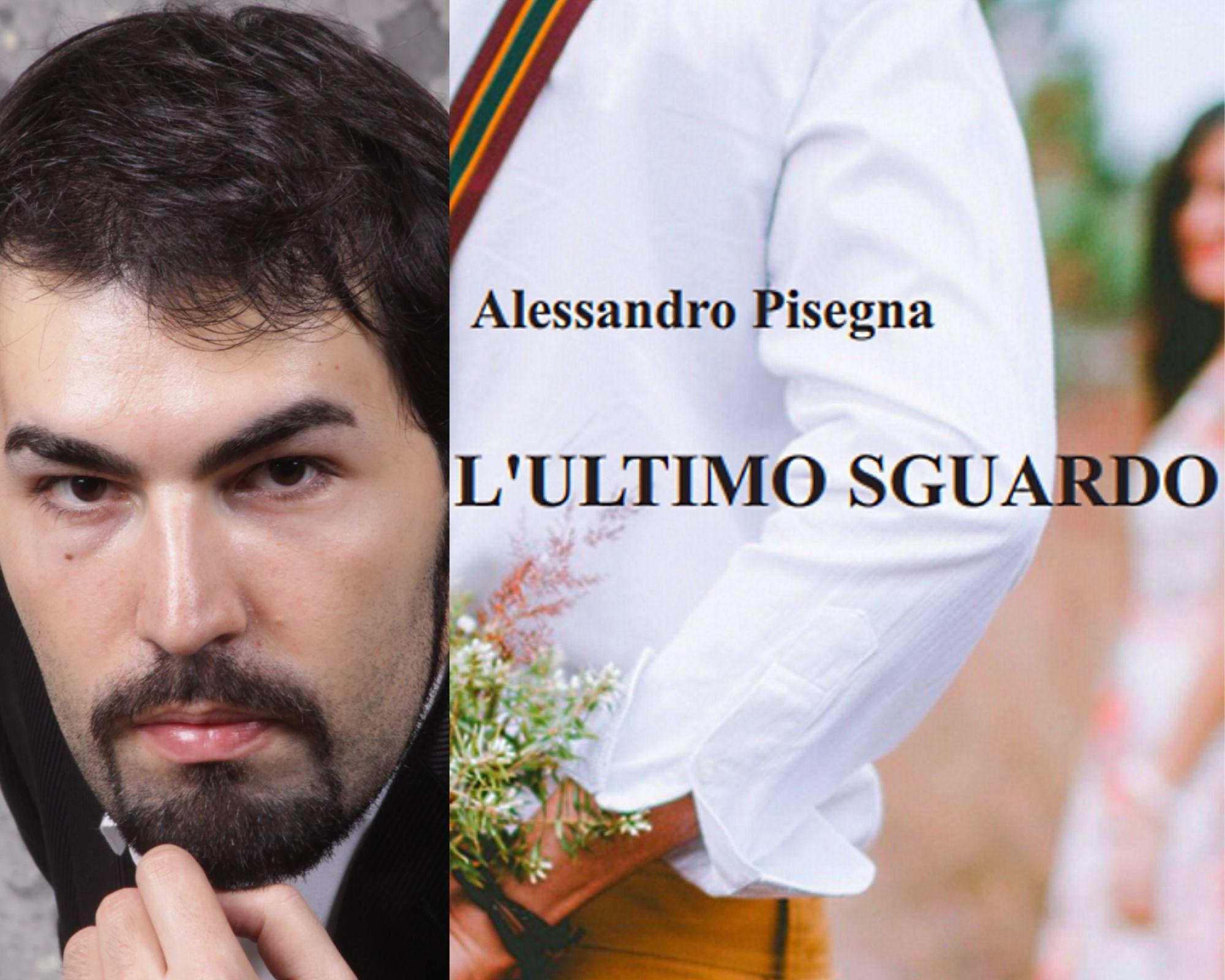 """Presentazione del libro """"L'ultimo sguardo"""" di Alessandro Pisegna con la partecipazione dell'attore Corrado Oddi"""
