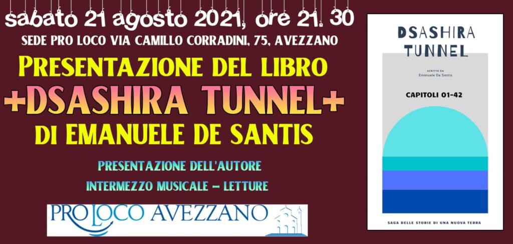 """Oggi alle 21:30 il giovane maglianese Emanuele De Santis presenterà alla sede della Pro Loco di Avezzano """"Dsashira Tunnel"""", il suo primo libro"""
