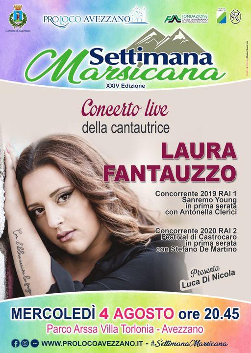 Proseguono gli appuntamenti della Settimana Marsicana, stasera la cantante avezzanese Laura Fantauzzo e il comico Uccio DeSantis