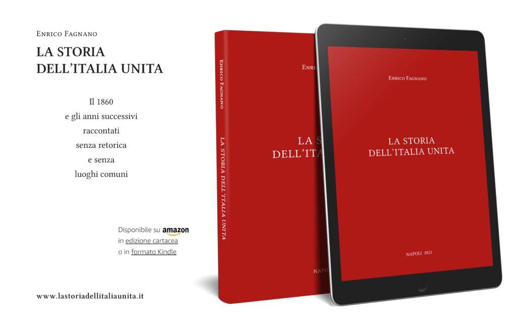 La Storia dell'Italia Unita, il nuovo libro di Enrico Fagnano
