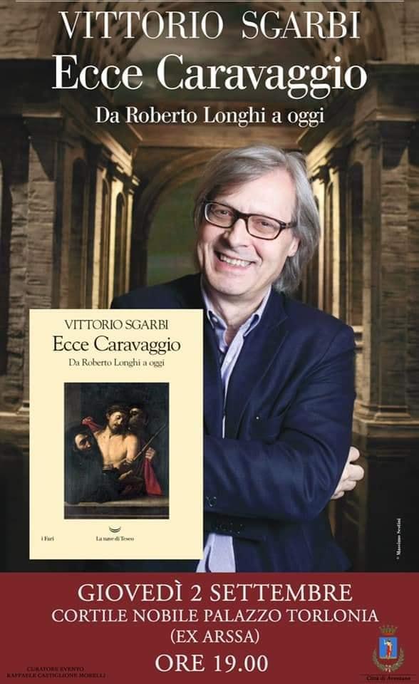"""Vittorio Sgarbi ad Avezzano per presentare il suo libro """"Ecce Caravaggio"""""""